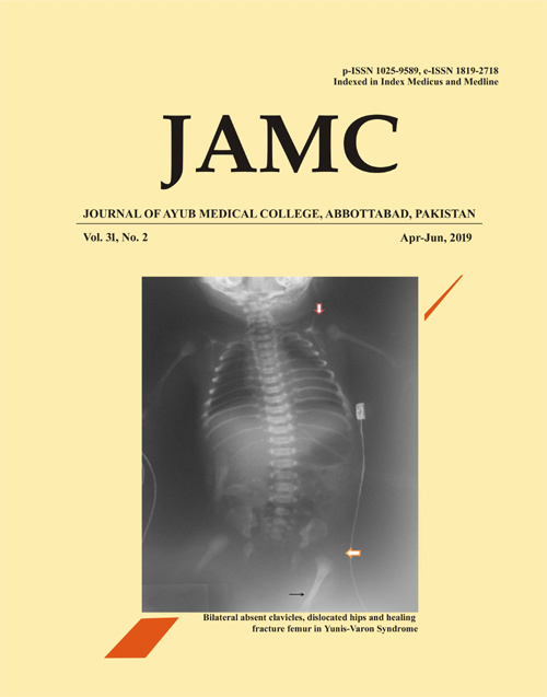 View Vol. 31 No. 2 (2019): JOURNAL OF AYUB MEDICAL COLLEGE, ABBOTTABAD
