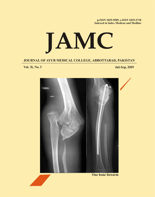 View Vol. 31 No. 3 (2019): JOURNAL OF AYUB MEDICAL COLLEGE, ABBOTTABAD
