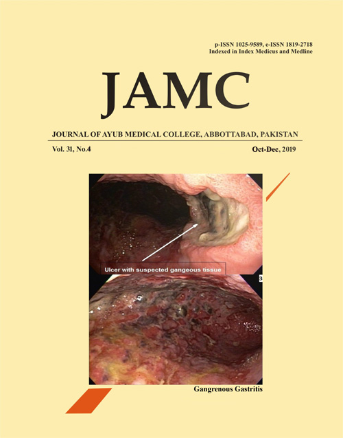 View Vol. 31 No. 4 (2019): JOURNAL OF AYUB MEDICAL COLLEGE, ABBOTTABAD