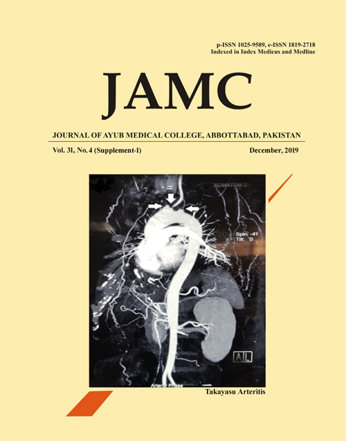 View Vol. 31 No. 4 Sup (2019): JOURNAL OF AYUB MEDICAL COLLEGE, ABBOTTABAD