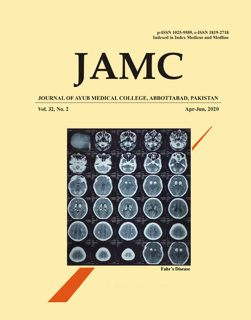 View Vol. 32 No. 2 (2020): JOURNAL OF AYUB MEDICAL COLLEGE, ABBOTTABAD