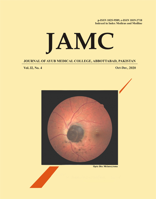View Vol. 32 No. 4 (2020): JOURNAL OF AYUB MEDICAL COLLEGE, ABBOTTABAD