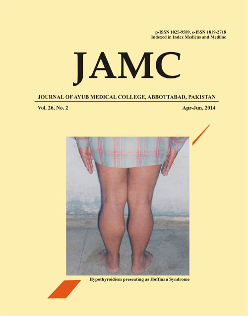View Vol. 26 No. 2 (2014): JOURNAL OF AYUB MEDICAL COLLEGE, ABBOTTABAD