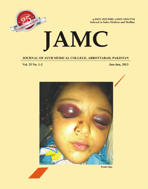 View Vol. 25 No. 1-2 (2013): JOURNAL OF AYUB MEDICAL COLLEGE, ABBOTTABAD