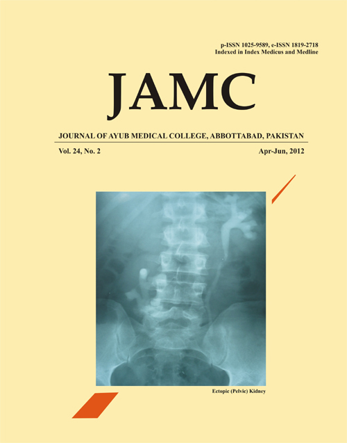 View Vol. 24 No. 2 (2012): JOURNAL OF AYUB MEDICAL COLLEGE, ABBOTTABAD