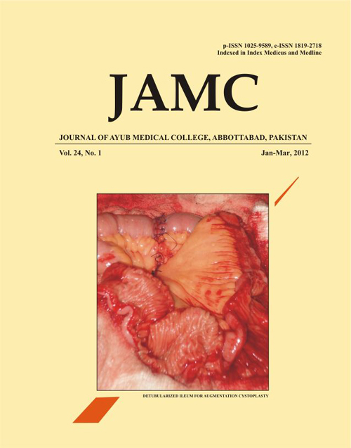 View Vol. 24 No. 1 (2012): JOURNAL OF AYUB MEDICAL COLLEGE, ABBOTTABAD