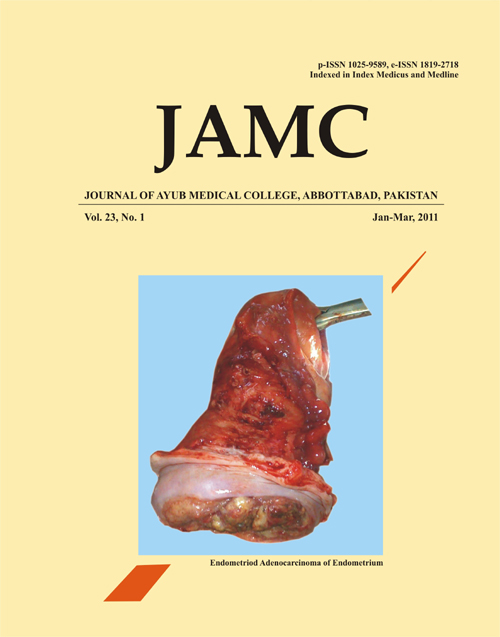 View Vol. 23 No. 1 (2011): JOURNAL OF AYUB MEDICAL COLLEGE, ABBOTTABAD