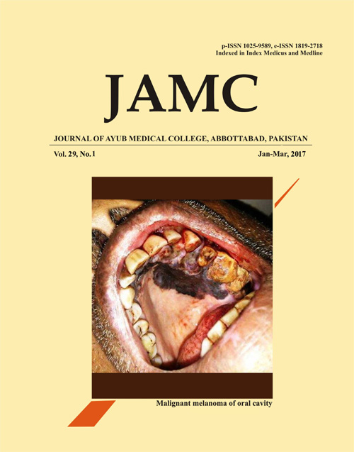 View Vol. 29 No. 1 (2017): JOURNAL OF AYUB MEDICAL COLLEGE, ABBOTTABAD