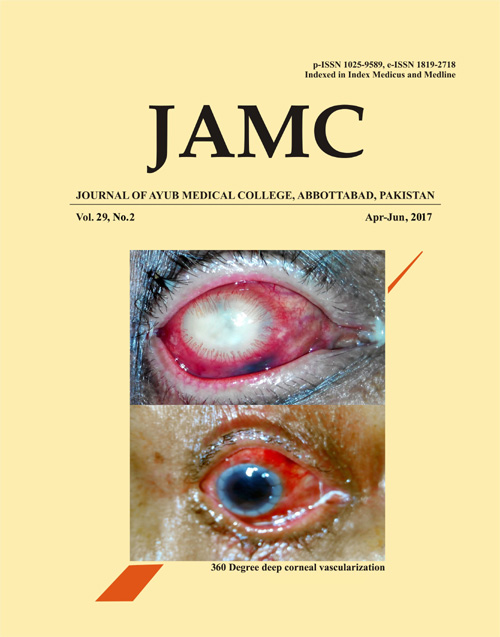 View Vol. 29 No. 2 (2017): JOURNAL OF AYUB MEDICAL COLLEGE, ABBOTTABAD