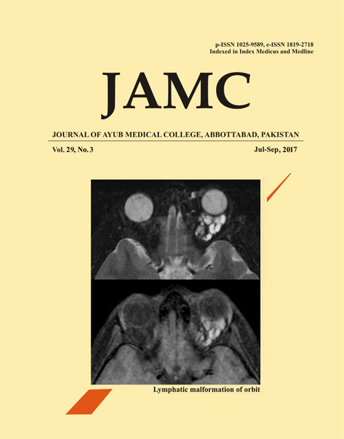 View Vol. 29 No. 3 (2017): JOURNAL OF AYUB MEDICAL COLLEGE, ABBOTTABAD