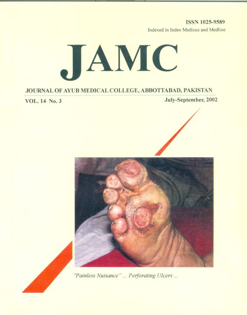 View Vol. 14 No. 3 (2002): JOURNAL OF AYUB MEDICAL COLLEGE, ABBOTTABAD