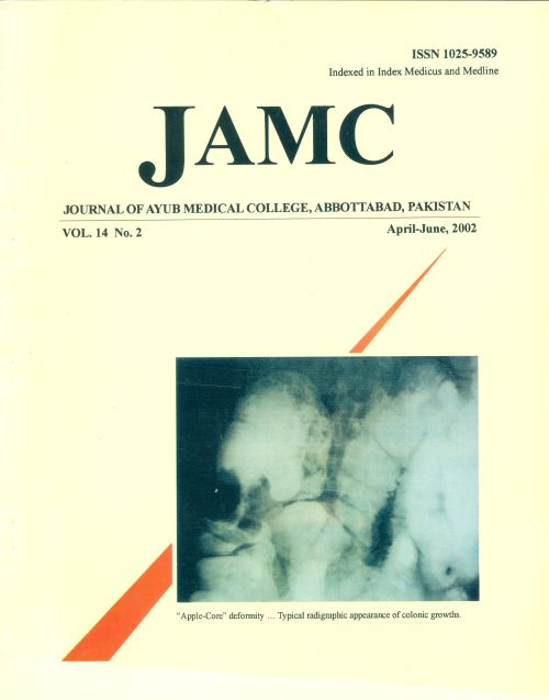 View Vol. 14 No. 2 (2002): JOURNAL OF AYUB MEDICAL COLLEGE, ABBOTTABAD