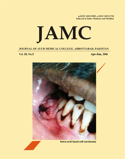 View Vol. 28 No. 2 (2016): JOURNAL OF AYUB MEDICAL COLLEGE, ABBOTTABAD