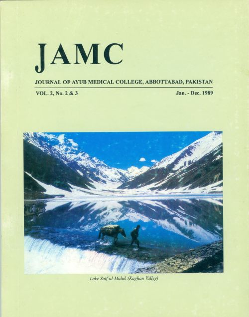 View Vol. 2 No. 2'3 (1989): JOURNAL OF AYUB MEDICAL COLLEGE, ABBOTTABAD