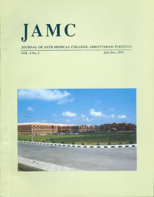 View Vol. 4 No. 2 (1991): JOURNAL OF AYUB MEDICAL COLLEGE, ABBOTTABAD