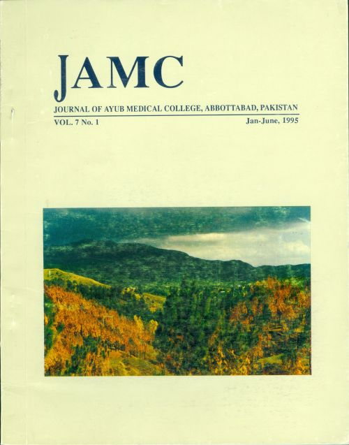 View Vol. 7 No. 1 (1995): JOURNAL OF AYUB MEDICAL COLLEGE, ABBOTTABAD