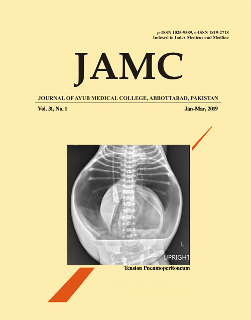 View Vol. 31 No. 1 (2019): JOURNAL OF AYUB MEDICAL COLLEGE, ABBOTTABAD