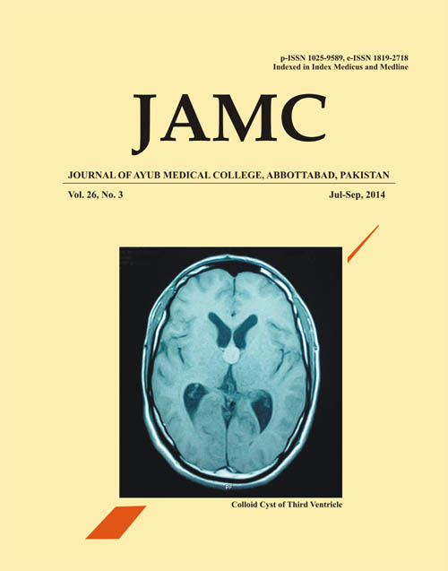 View Vol. 26 No. 3 (2014): JOURNAL OF AYUB MEDICAL COLLEGE, ABBOTTABAD
